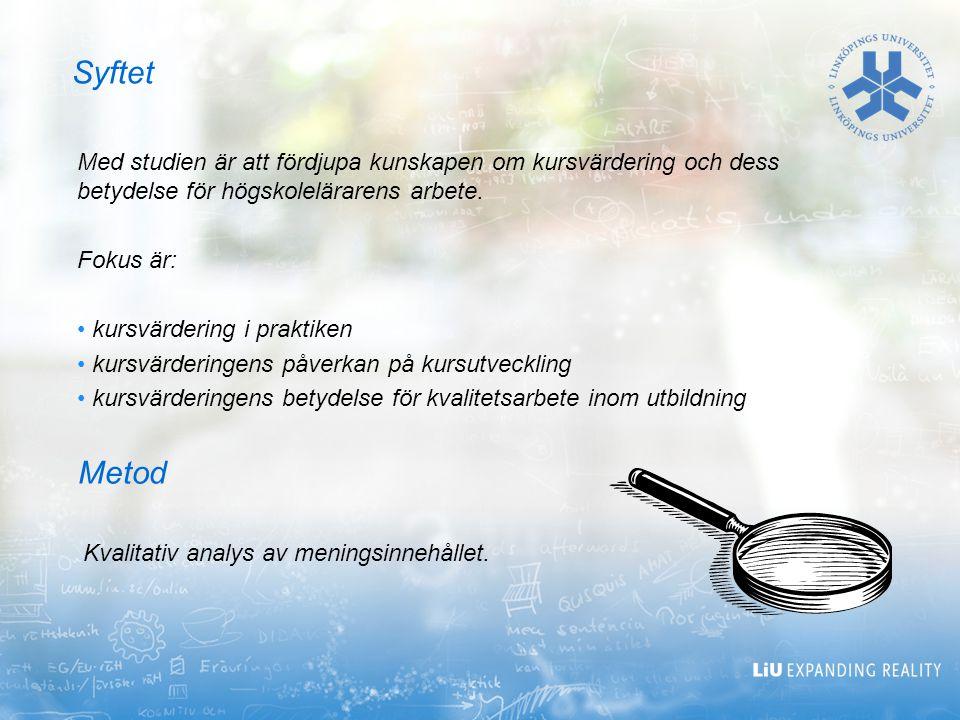 Med studien är att fördjupa kunskapen om kursvärdering och dess betydelse för högskolelärarens arbete. Fokus är: kursvärdering i praktiken kursvärderi