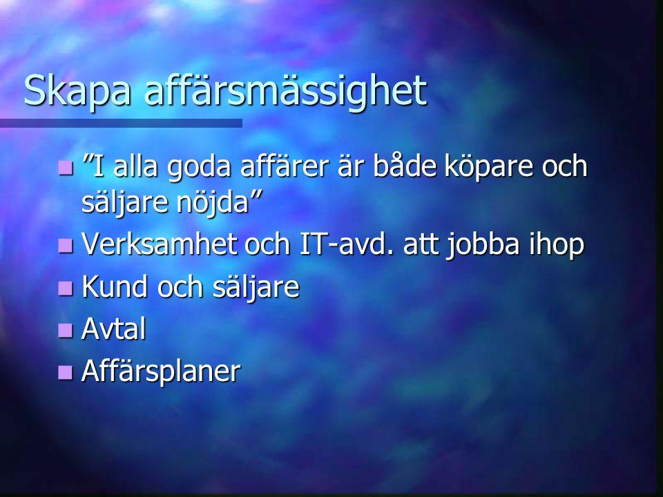 Positionera förvaltningen AkutaSmåStörre Vidare utv.