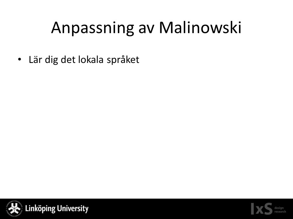 Anpassning av Malinowski Lär dig det lokala språket