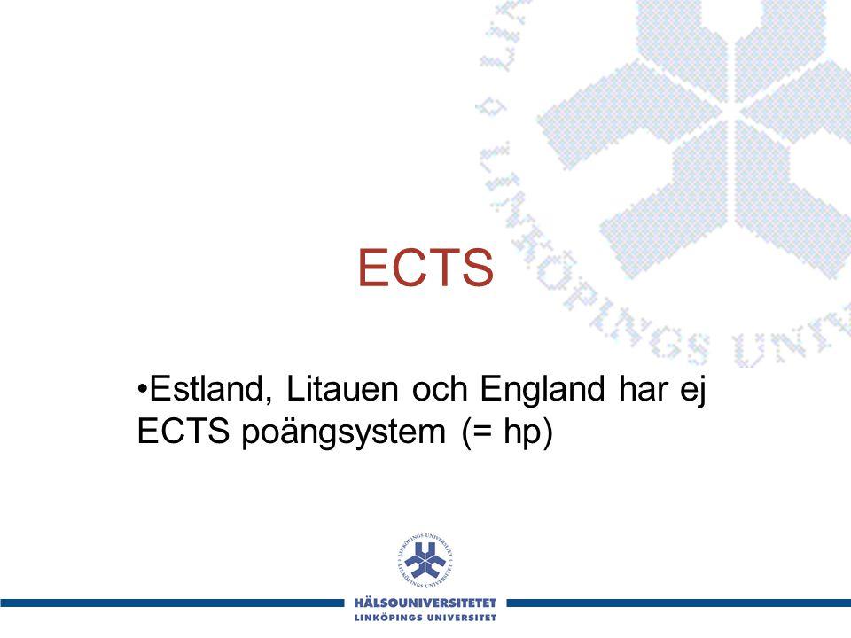 ECTS Estland, Litauen och England har ej ECTS poängsystem (= hp)