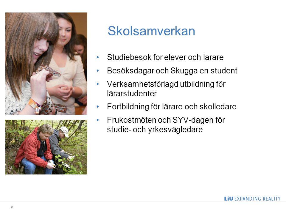 Skolsamverkan Studiebesök för elever och lärare Besöksdagar och Skugga en student Verksamhetsförlagd utbildning för lärarstudenter Fortbildning för lä