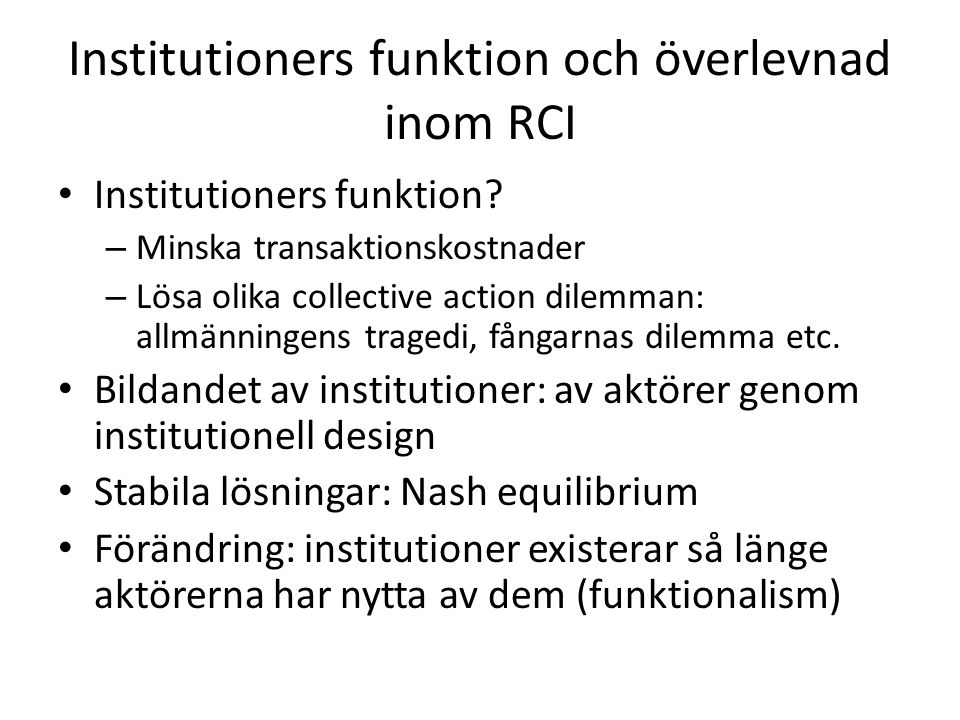 Institutioners funktion och överlevnad inom RCI Institutioners funktion.