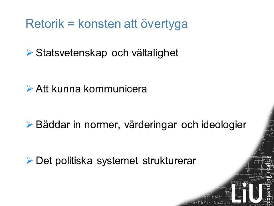 Dagens upplägg  Att kommunicera  Den retoriska processen  Mest om Inventio = argumenttyper  Kursens uppgifter  Gruppindelning 2014-08-23