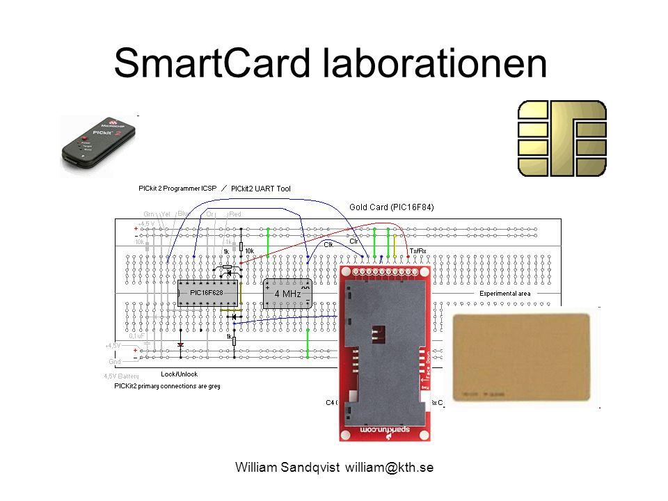 William Sandqvist william@kth.se Två processorer SmartCardet innehåller en processor av typen 16F84A.