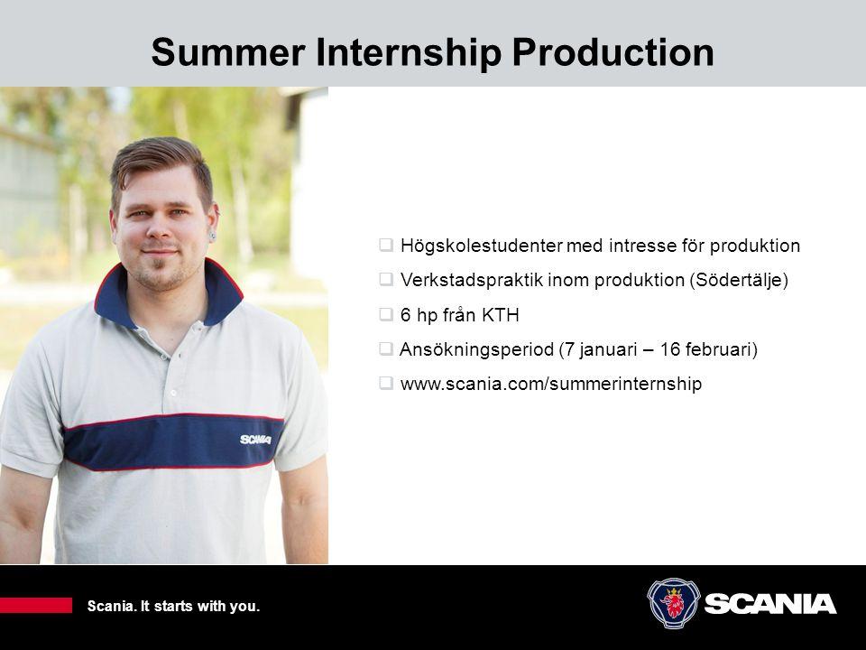 Summer Internship Production 5  Högskolestudenter med intresse för produktion  Verkstadspraktik inom produktion (Södertälje)  6 hp från KTH  Ansök
