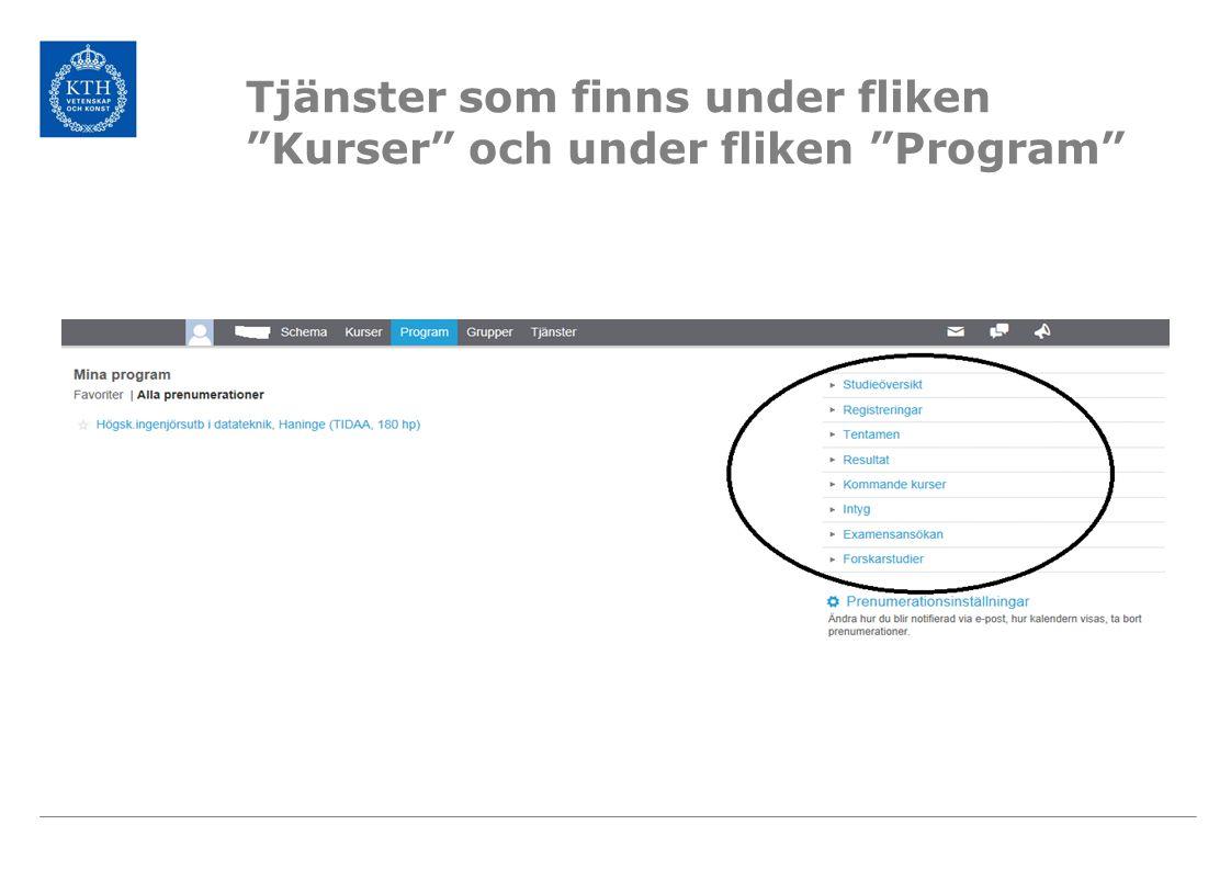 """Tjänster som finns under fliken """"Kurser"""" och under fliken """"Program"""""""