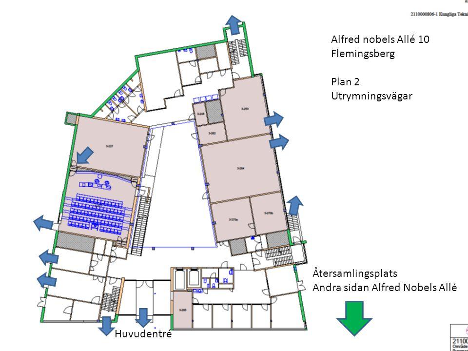 Alfred nobels Allé 10 Flemingsberg Plan 2 Utrymningsvägar Återsamlingsplats Andra sidan Alfred Nobels Allé Huvudentré T.Ryman 2014.01.21