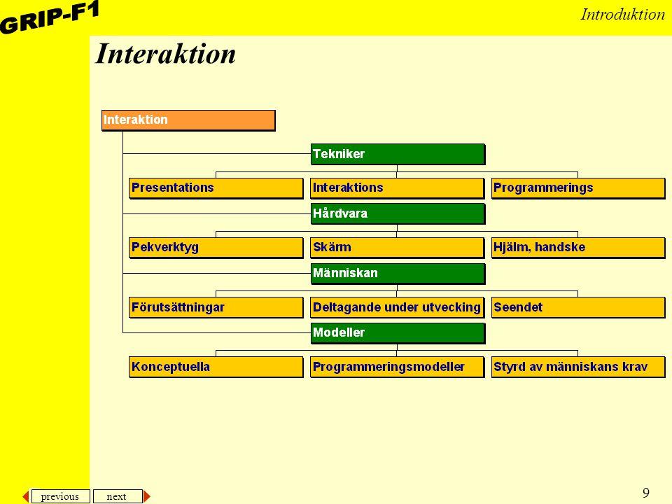 previous next 9 Introduktion Interaktion
