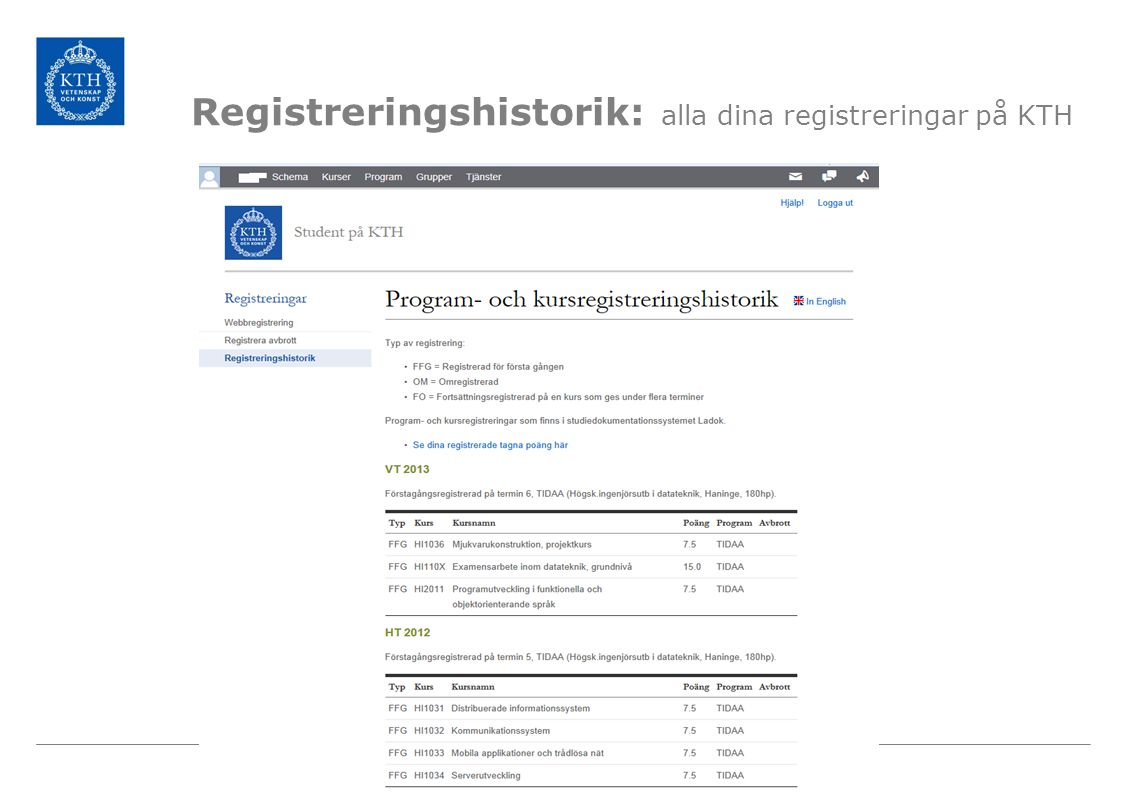 Registreringshistorik: alla dina registreringar på KTH