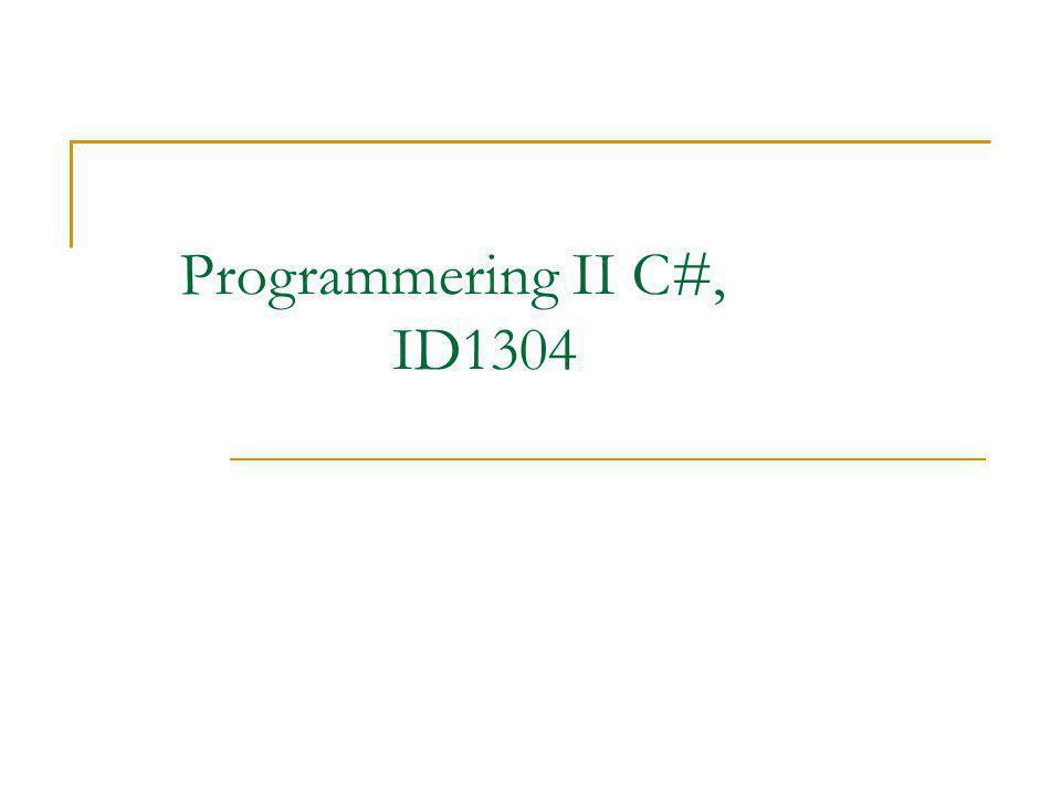Programmering II C#, ID1304