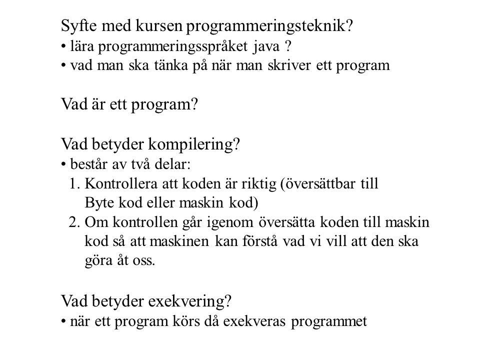 Vahid Mosavat vahid@nada.kth.se 073-62 32 867 Övningar består av - kort genomgång om relaterade föreläsningen - Exempel - kort genomgång om relaterade