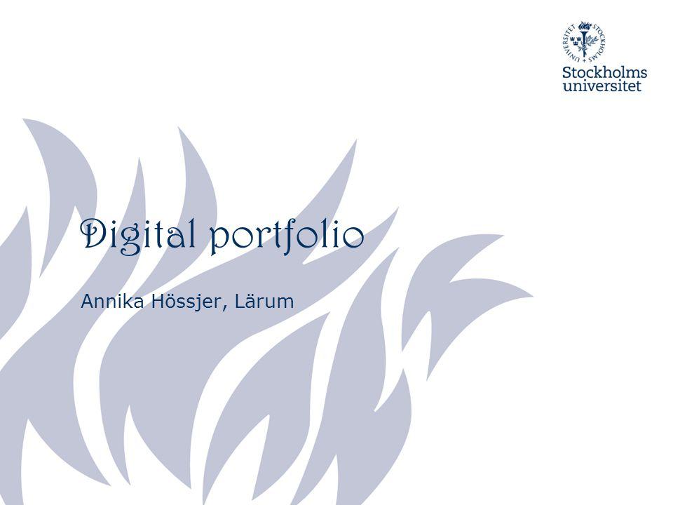 Digital portfolio Annika Hössjer, Lärum