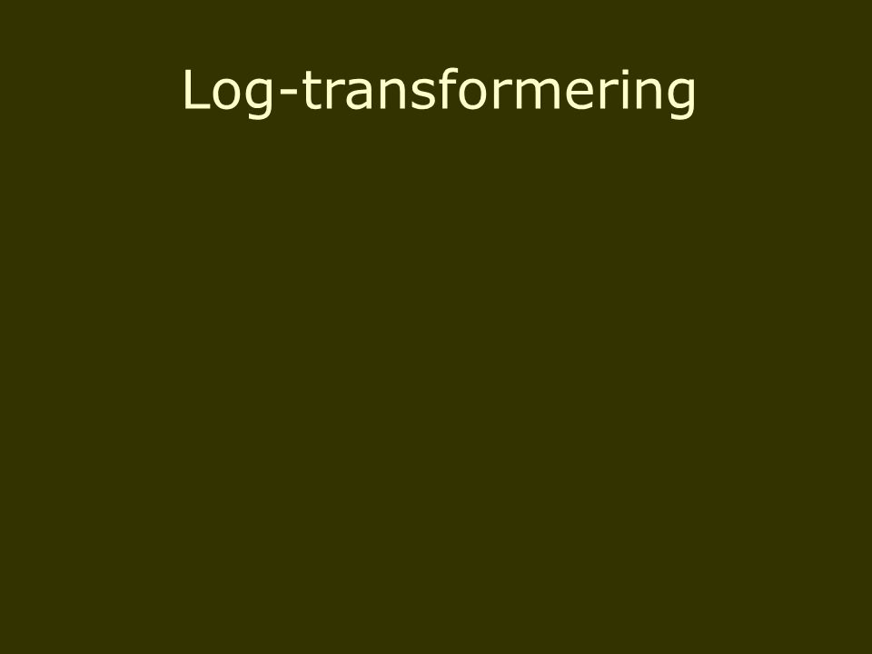 Log-transformering