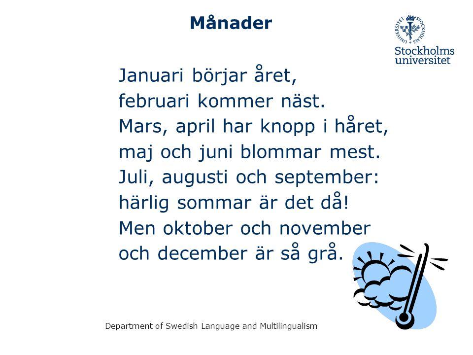 Department of Swedish Language and Multilingualism Årstider vinter vår sommar höst