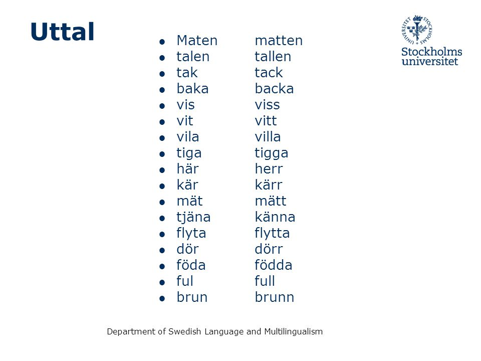 Department of Swedish Language and Multilingualism Frågor och svar - Questions and answers.