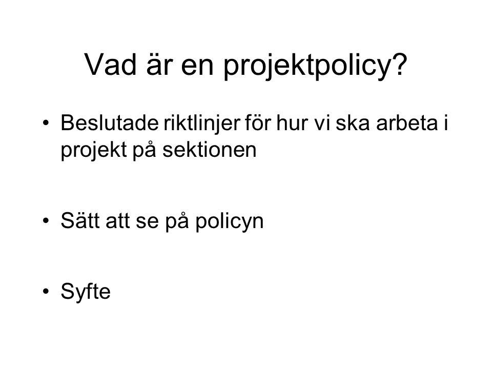 Implementering PPS Beslut om PPS som metodik Grund till beslut Projektpolicy 20 april 2006, version 1.0 Kurser PPS Steg 1 Styrgrupp