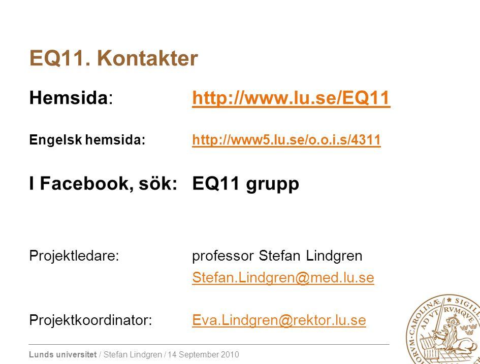 Lunds universitet / Stefan Lindgren / 14 September 2010 EQ11.