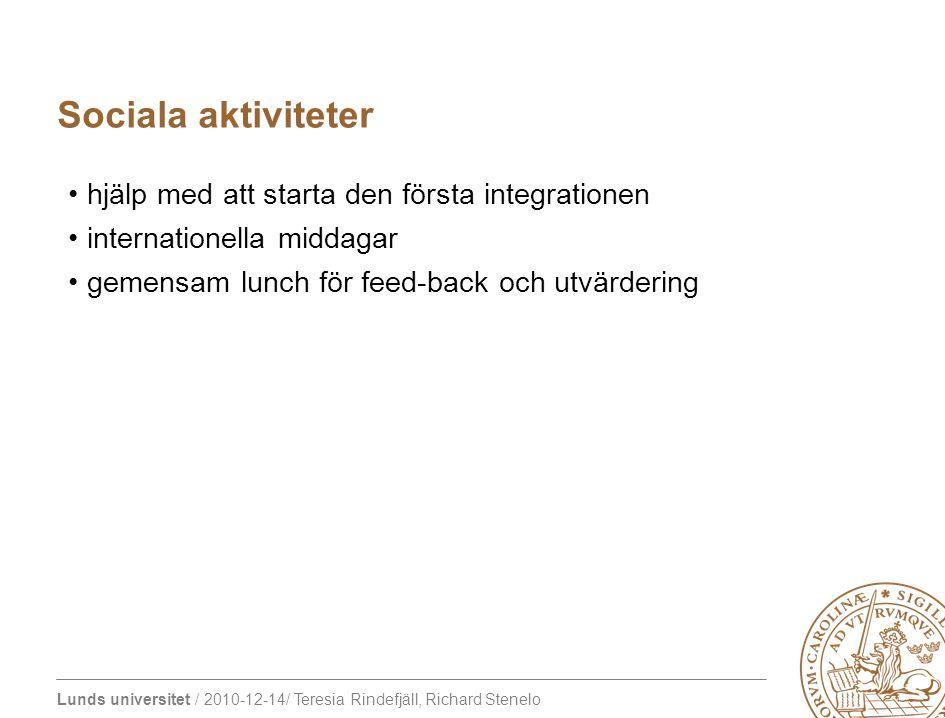 Lunds universitet / 2010-12-14/ Teresia Rindefjäll, Richard Stenelo hjälp med att starta den första integrationen internationella middagar gemensam lu