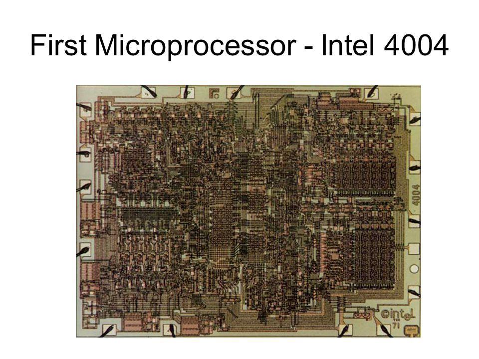 First Microprocessor - Intel 4004