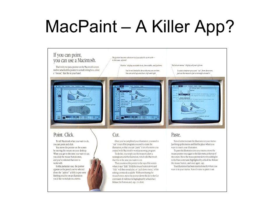MacPaint – A Killer App?