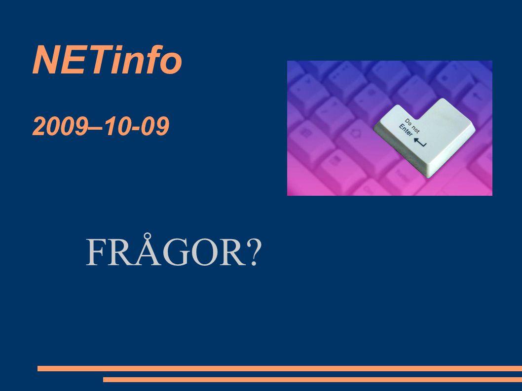NETinfo 2009–10-09 FRÅGOR