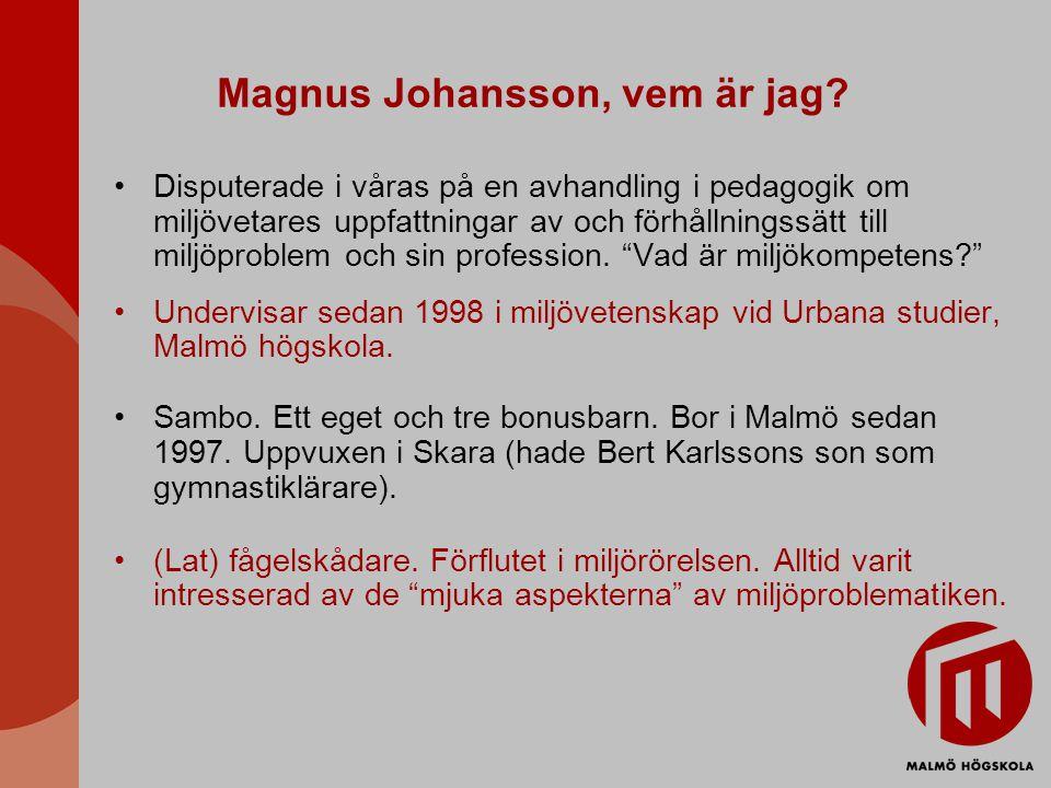 Magnus Johansson, vem är jag.
