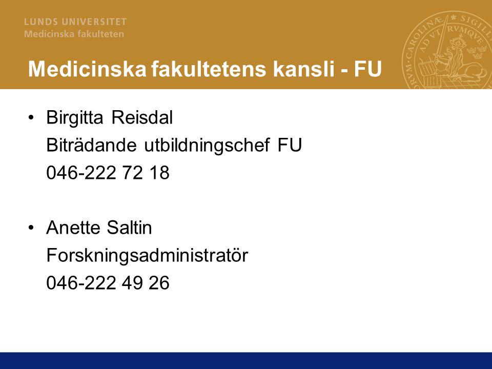 Information På vår hemsida hittar du uppdaterad information www.med.lu.se/utbildning/forskarutbildning Personalenhetens (LU) hemsida http://www5.lu.se/o.o.i.s/1108