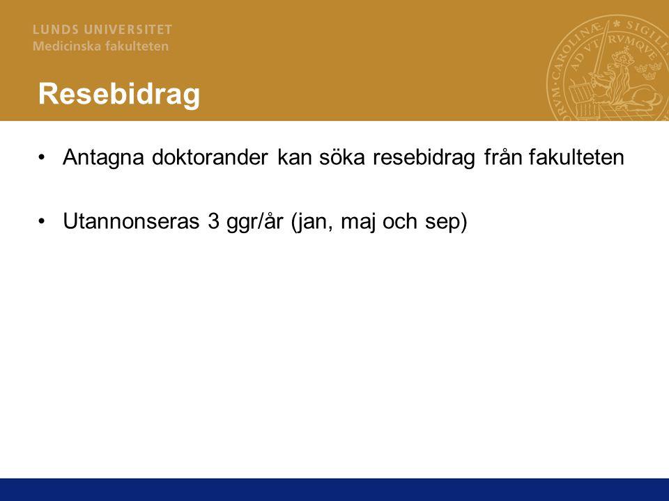 Resebidrag Antagna doktorander kan söka resebidrag från fakulteten Utannonseras 3 ggr/år (jan, maj och sep)