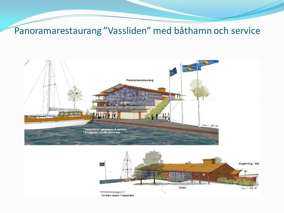 """Panoramarestaurang """"Vassliden"""" med båthamn och service"""
