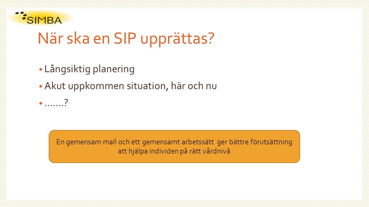 Vad ska ingå i en SIP.Av planen ska det framgå enligt lagkrav i HSL och Sol: 1.