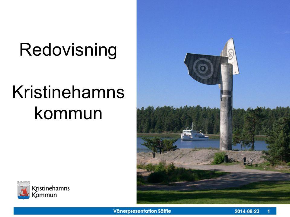Vänerpresentation Säffle 2014-08-23 1 Redovisning Kristinehamns kommun