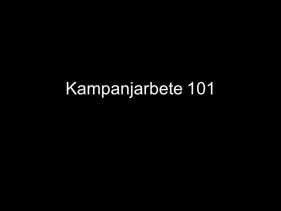 Kampanjarbete 101