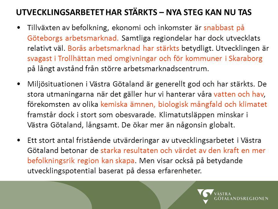 Lidköping 090819 3 Tillväxten av befolkning, ekonomi och inkomster är snabbast på Göteborgs arbetsmarknad.