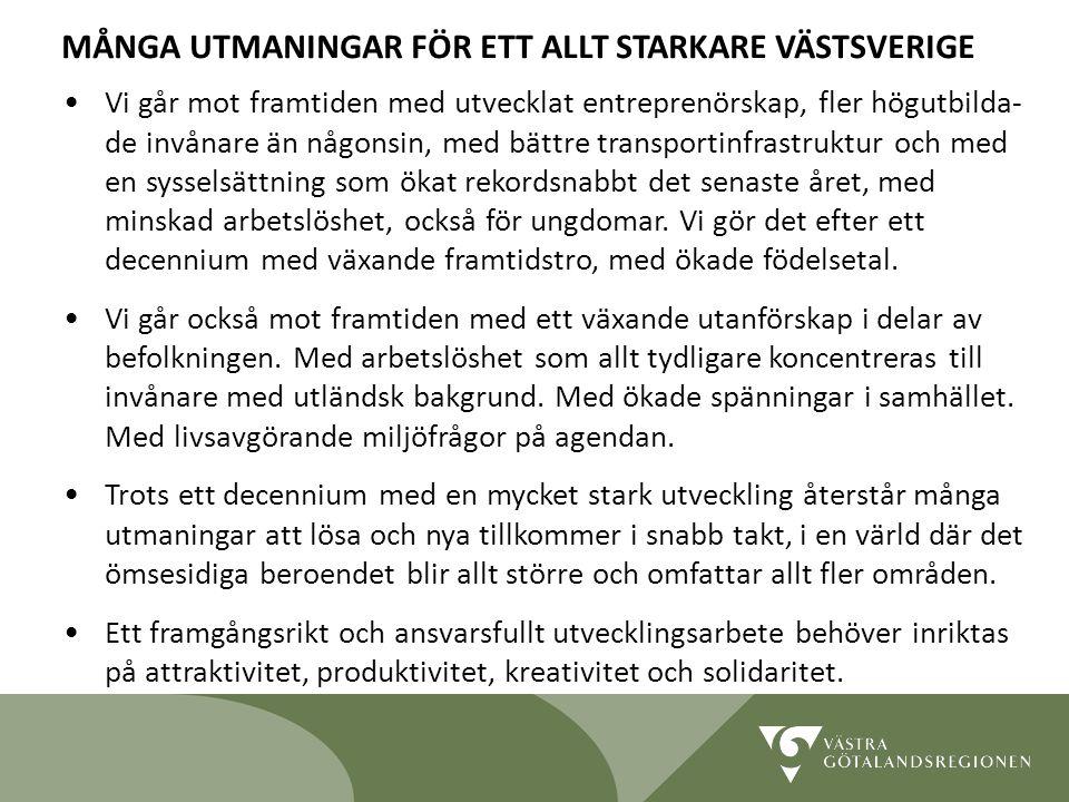 Lidköping 090819 7 Vi går mot framtiden med utvecklat entreprenörskap, fler högutbilda- de invånare än någonsin, med bättre transportinfrastruktur och med en sysselsättning som ökat rekordsnabbt det senaste året, med minskad arbetslöshet, också för ungdomar.