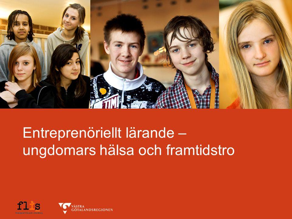 Entreprenöriellt lärande – ungdomars hälsa och framtidstro