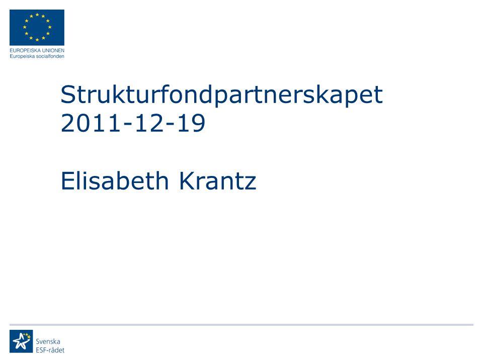 Strukturfondpartnerskapet 2011-12-19 Elisabeth Krantz