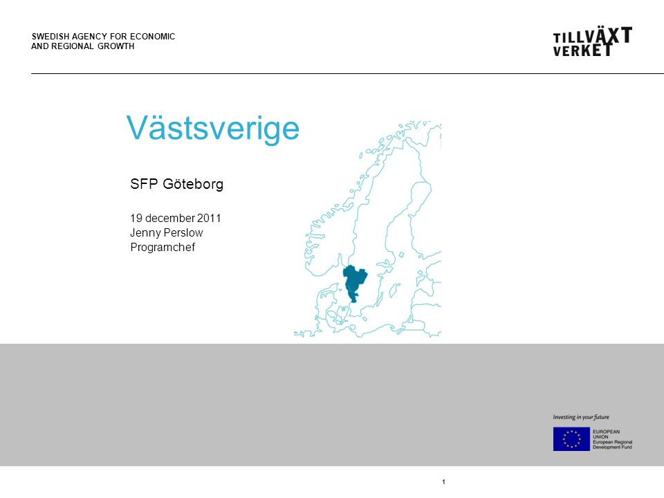 SWEDISH AGENCY FOR ECONOMIC AND REGIONAL GROWTH 2 Aktuellt 2011 Almi Invest Västsverige ASTA – Active Safatey Test Area UNO – Utveckling i nordost