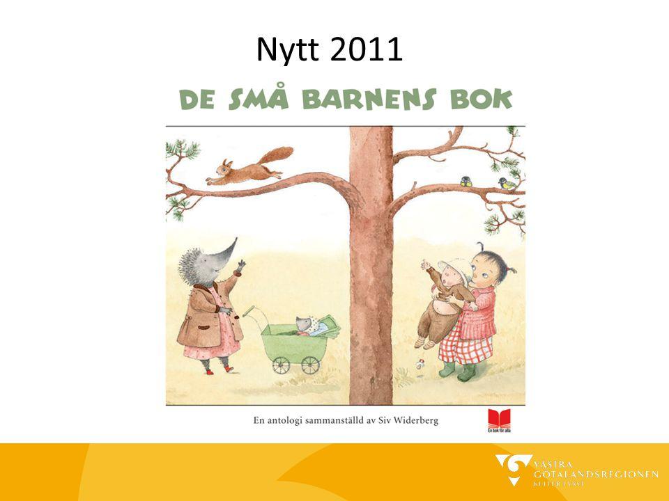 De små barnens bok Delas ut till alla nyfödda BVC delar ut presentkort till föräldrarna Boken hämtas på biblioteket Biblioteksvisning
