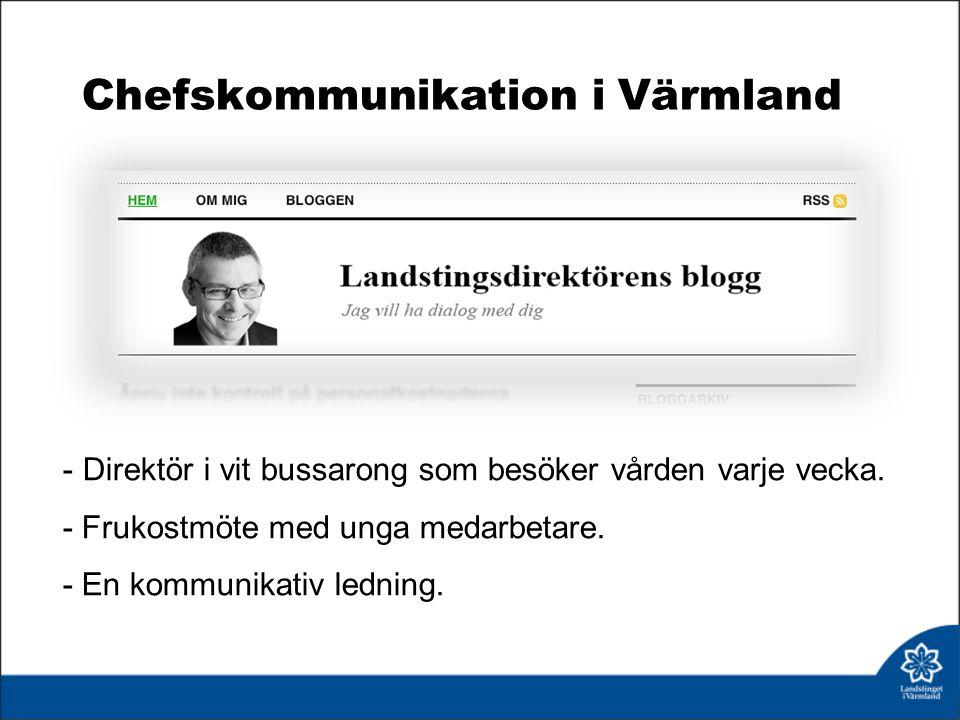 Chefskommunikation i Värmland - Direktör i vit bussarong som besöker vården varje vecka.