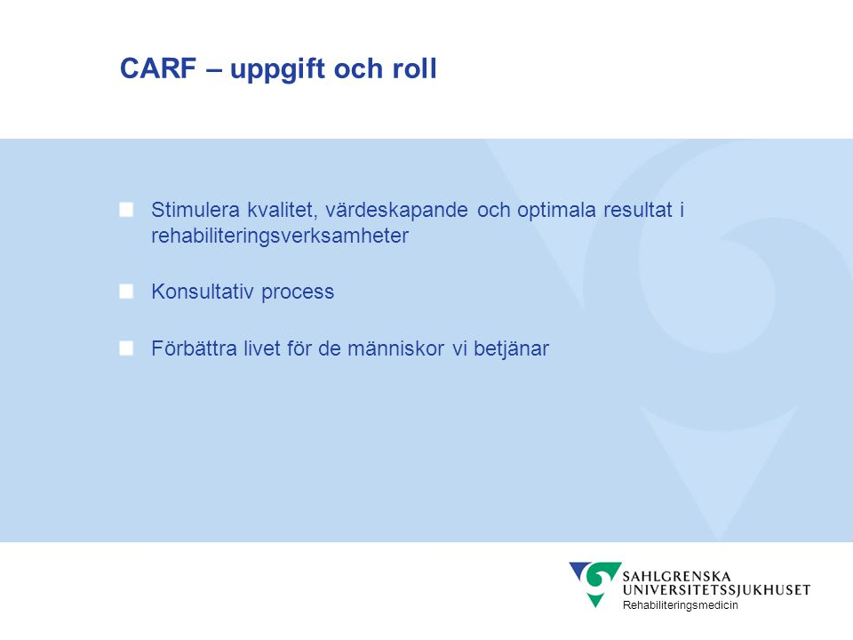 Rehabiliteringsmedicin Ledarskapets kärna – Ledarskapets kärna är inte tekniker och procedurer.