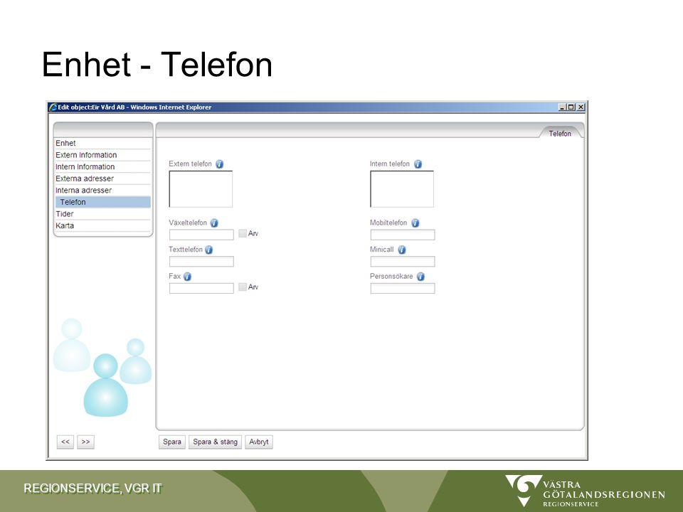 REGIONSERVICE, VGR IT Enhet - Telefon