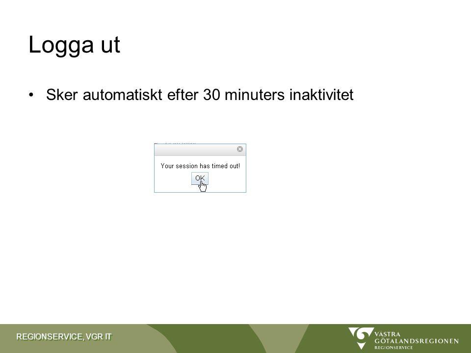 Logga ut Sker automatiskt efter 30 minuters inaktivitet
