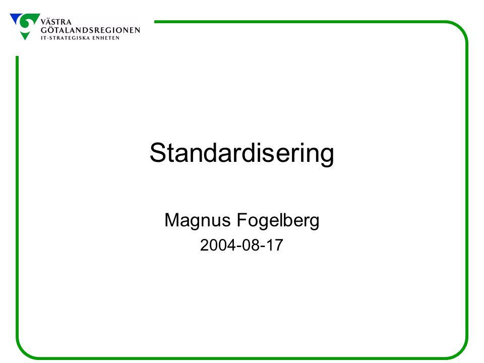 Standardisering Magnus Fogelberg 2004-08-17