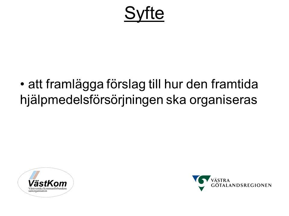 Syfte att framlägga förslag till hur den framtida hjälpmedelsförsörjningen ska organiseras