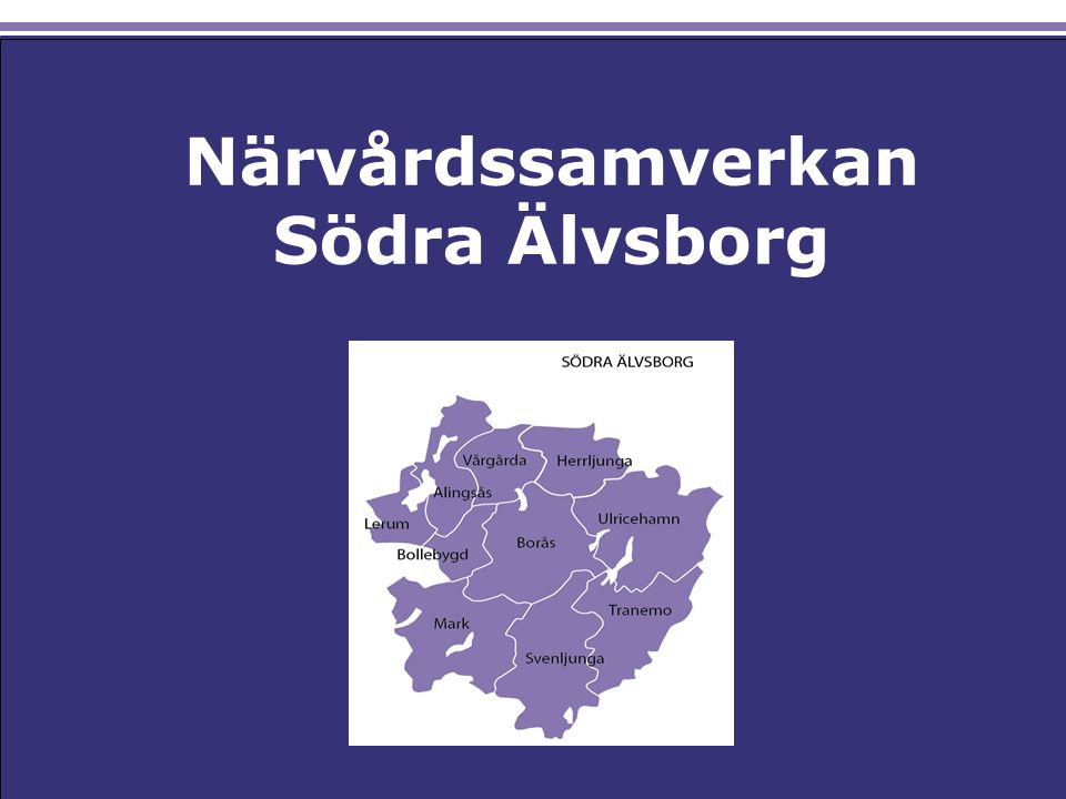 Närvårdssamverkan Csadadas Asdas Ksaldjaksld Saldöksaldö Närvårdssamverkan Södra Älvsborg