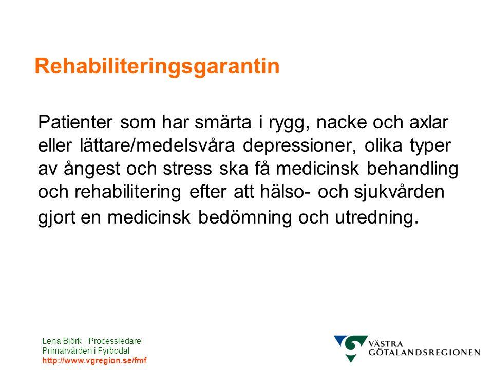 Lena Björk - Processledare Primärvården i Fyrbodal http://www.vgregion.se/fmf Rehabteam i FyrBoDal Uppdraget Utreda och bedöma Funktionsnedsättning och Aktivitetsbegränsning Erbjuda behandlingsinsatser enligt rehabiliteringsgarantin Att göra Utveckla arbetssätt enligt Sjukskrivningsmiljardens och Rehabgarantins intentioner – att göra rätt från början – och jobba strukturerat inom de angivna tidsramarna för rehabiliteringskedjan och Den nya sjukskrivningsprocessen Vara en stödfunktion för behandlande läkare vid individuella bedömningar av patienters Funktionsnedsättning och Aktivitetsbegränsning och ta fram underlag för läkarintyg.