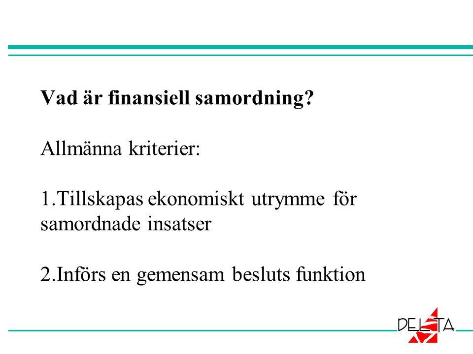Vad är finansiell samordning.