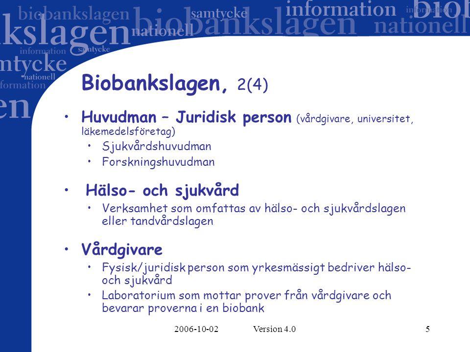 2006-10-02 Version 4.016 Registrering i journalhandling, 1(1) Patient/provgivares samtycke dokumenteras på remissen (digital eller pappers).