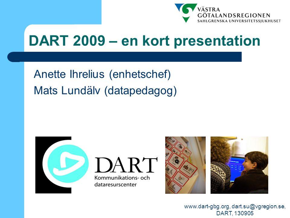 www.dart-gbg.org, dart.su@vgregion.se, DART, 130905 DART – kort historik Start 1988, som projekt, ett av flera dataresurs- center, samordnat av dåv.