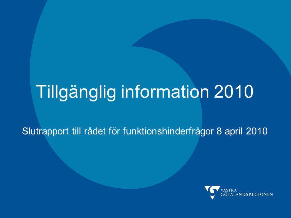 Tillgänglig information 2010 Slutrapport till rådet för funktionshinderfrågor 8 april 2010